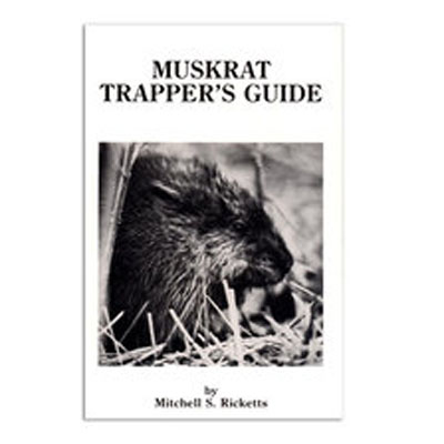 Muskrat Trappers Guide - Mitchell S. Ricketts - Book