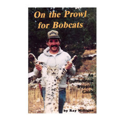 On the Prowl for Bobcats - Ray Milligan - Book