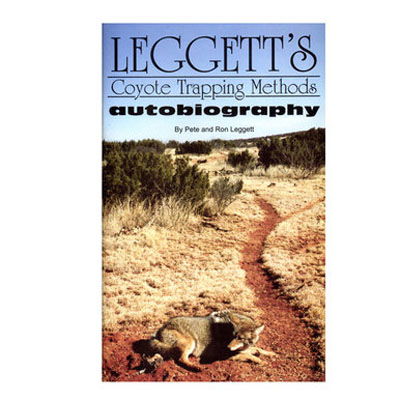 Coyote Trapping Methods-  Ron and Pete Leggett - Book