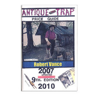 Price Guide To Collector Antique Traps - Robert Vance - Book