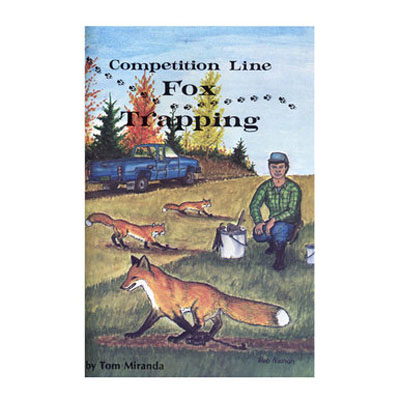 Competition Line Fox Trapping - Tom Miranda - Book