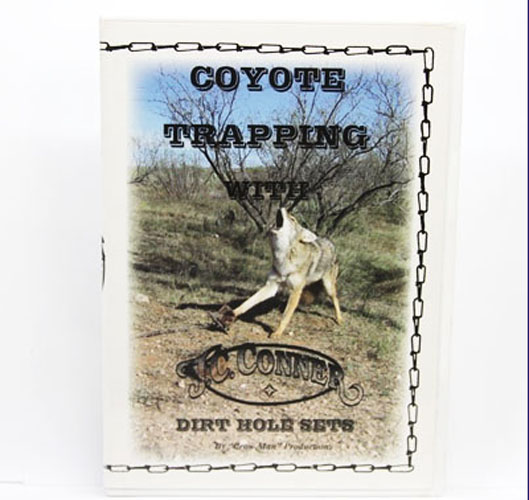 Coyote Trapping with Dirt Hole Sets by J.C. Conner - DVD
