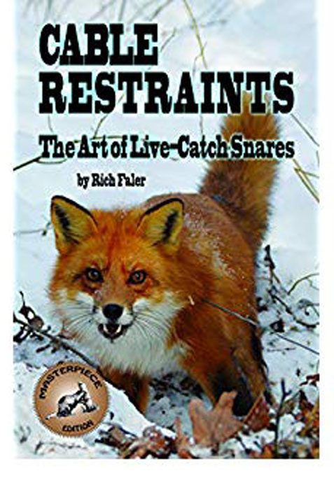 Cable Restraints : Art of Live Catch Snare - Rich Faler Book